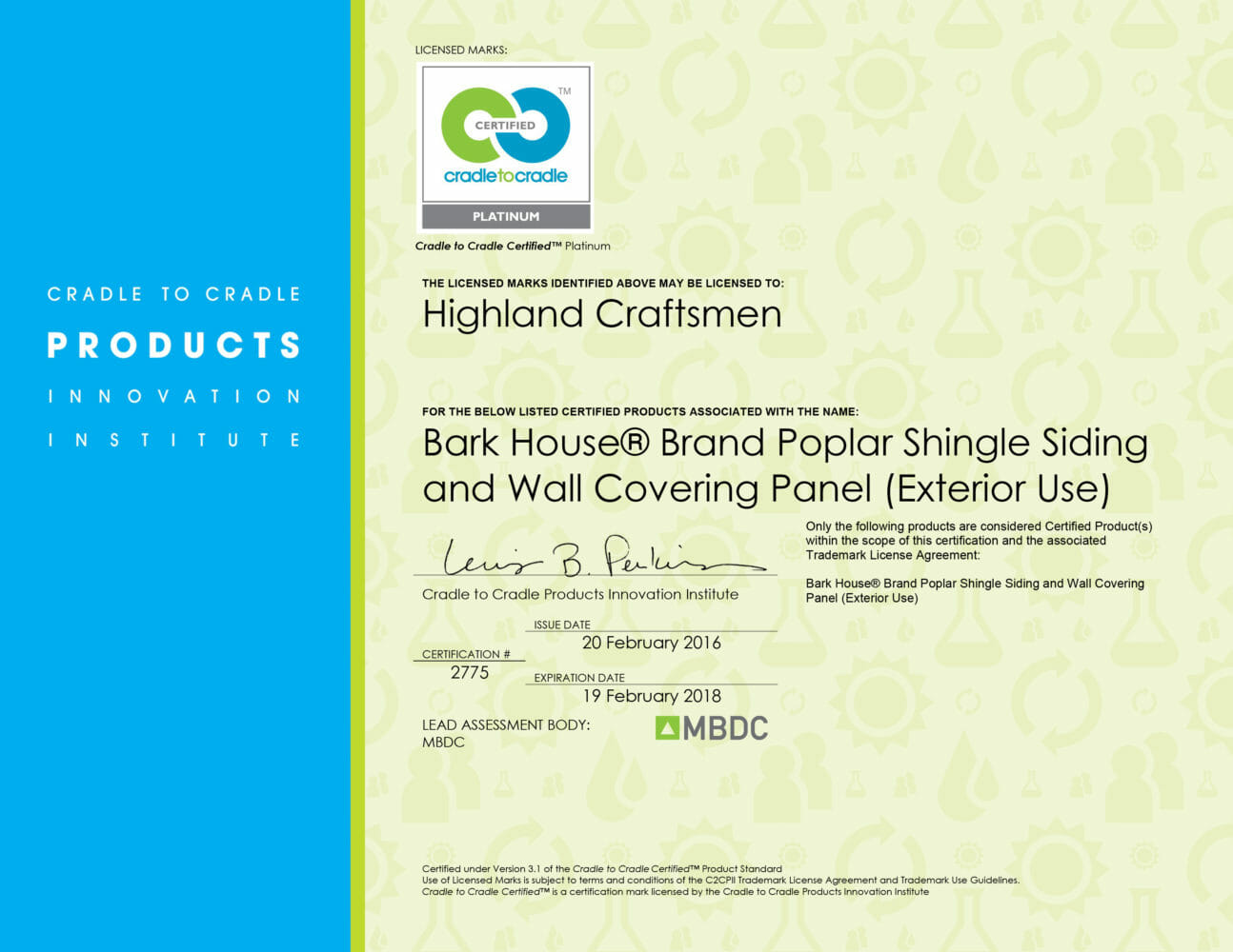 The Bark House at Highland Craftsmen Inc earns the first ever Cradle to Cradle Certified Platinum