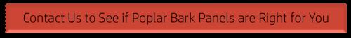 Contact Bark House: Buy Poplar Bark Panels for sale