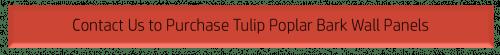 Contact Bark House to buy Tulip Poplar Panels
